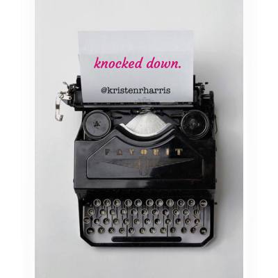 #TwoWords: KNOCKED DOWN