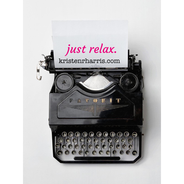 #TwoWords: JUST RELAX