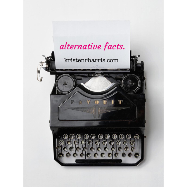 #TwoWords: ALTERNATIVE FACTS