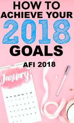 AFI - How To Achieve Your New Years Resolution in 2018