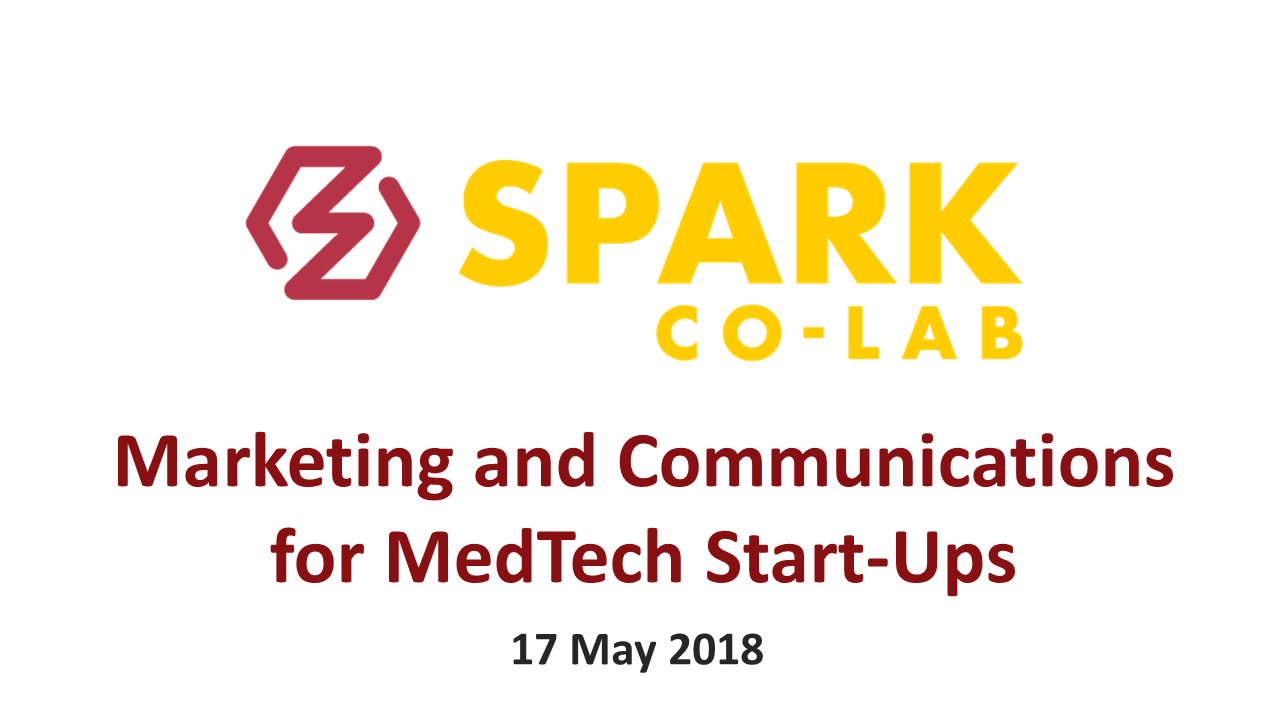 Key Takeaways:  Marketing & Communications for MedTech Start-Ups
