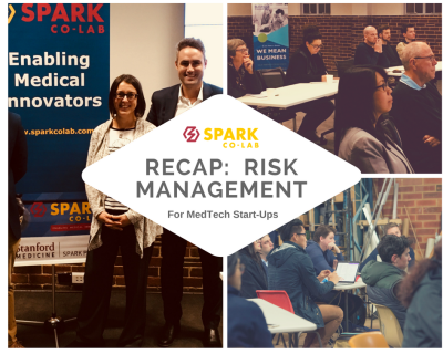 Session Recap (with slides):  Risk Management for MedTech Start-Ups