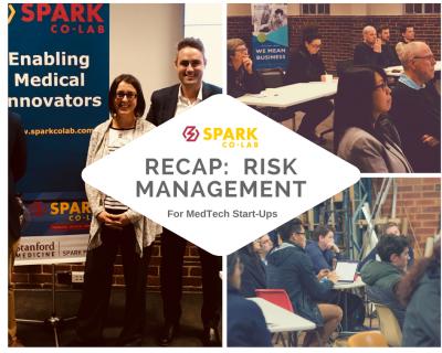 Session Recap (with slides):  Risk Management for MedTech Start-Ups