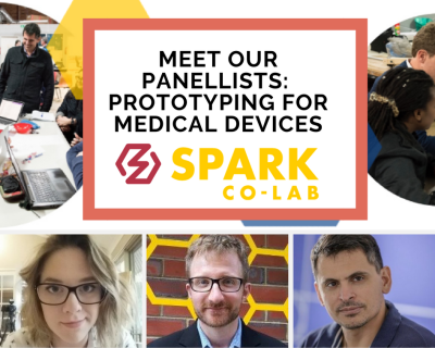 Meet Our Panellists:  Prototyping for Medical Devices