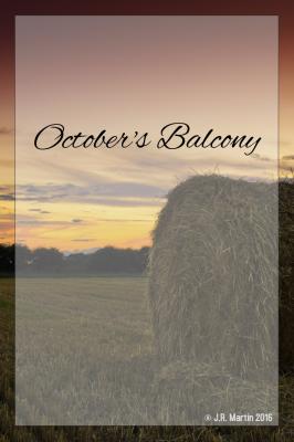 October's Balcony