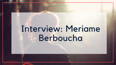 Interview: Meriame Berboucha