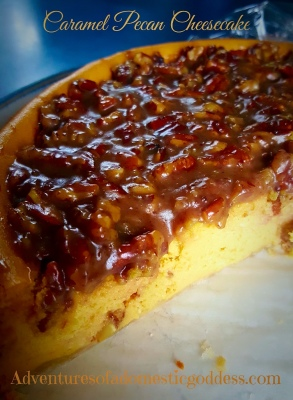 This Must Be On Your Thanksgiving Table...Caramel Pecan Cheesecake!!