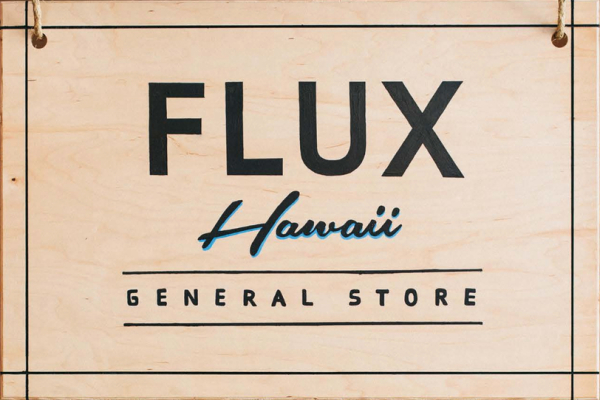 Flux Hawaii General Store in L.A. Abbot Kenny blvd.
