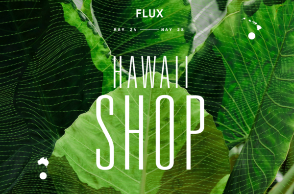 FLUX Hawaii SHOP in Sydney