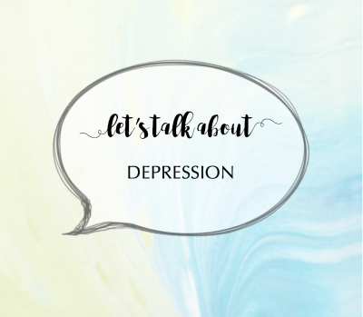 Lets talk about... Depression