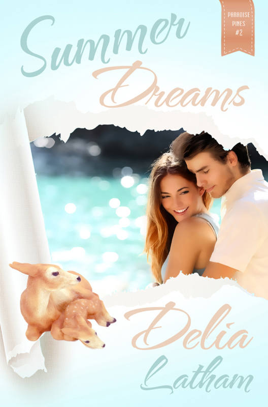 New Release: SUMMER DREAMS (Paradise Pines, Book 2)
