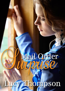 Featuring: Mail Order Surprise by Lucy Thompson