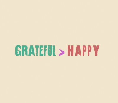 Grateful or Happy... What Came First?