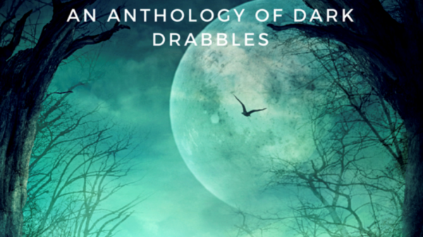 DRABBLE DARK