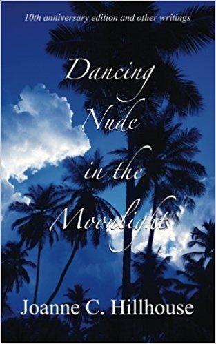 Dancing Nude in The Moonlight Joanne C Hillhouse
