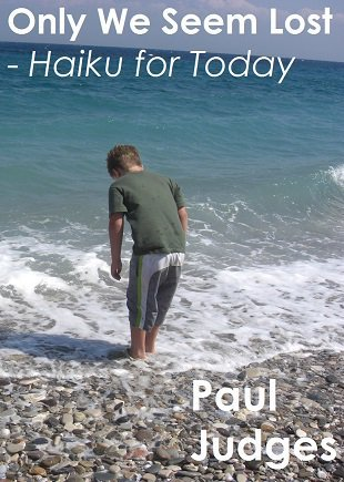Only We Seem Lost Today Paul Judges