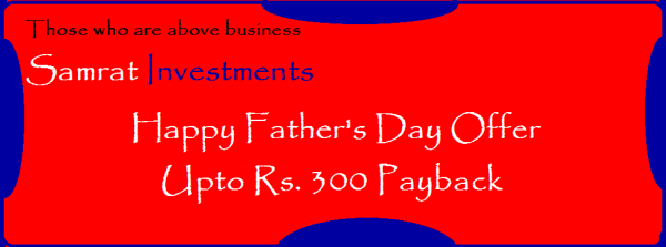 invest, economy, wealth, income, capital, gain, assets, return, samrat investments, samratindialtd, samrat india ltd, samratinvestments, life, growth, money, finance, investments, mutual funds, savings, profit, business, piggy valley, sam inspyr,  money, billionaire, student growth, global growth, annually return, trust, banking, moneyback, funding, secure money, secure life, payback, moneyback, offers, cashback, hurry, limited offer, father's day, bumper, prize, thanks