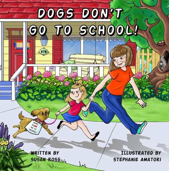 DOGS DON'T GO TO SCHOOL