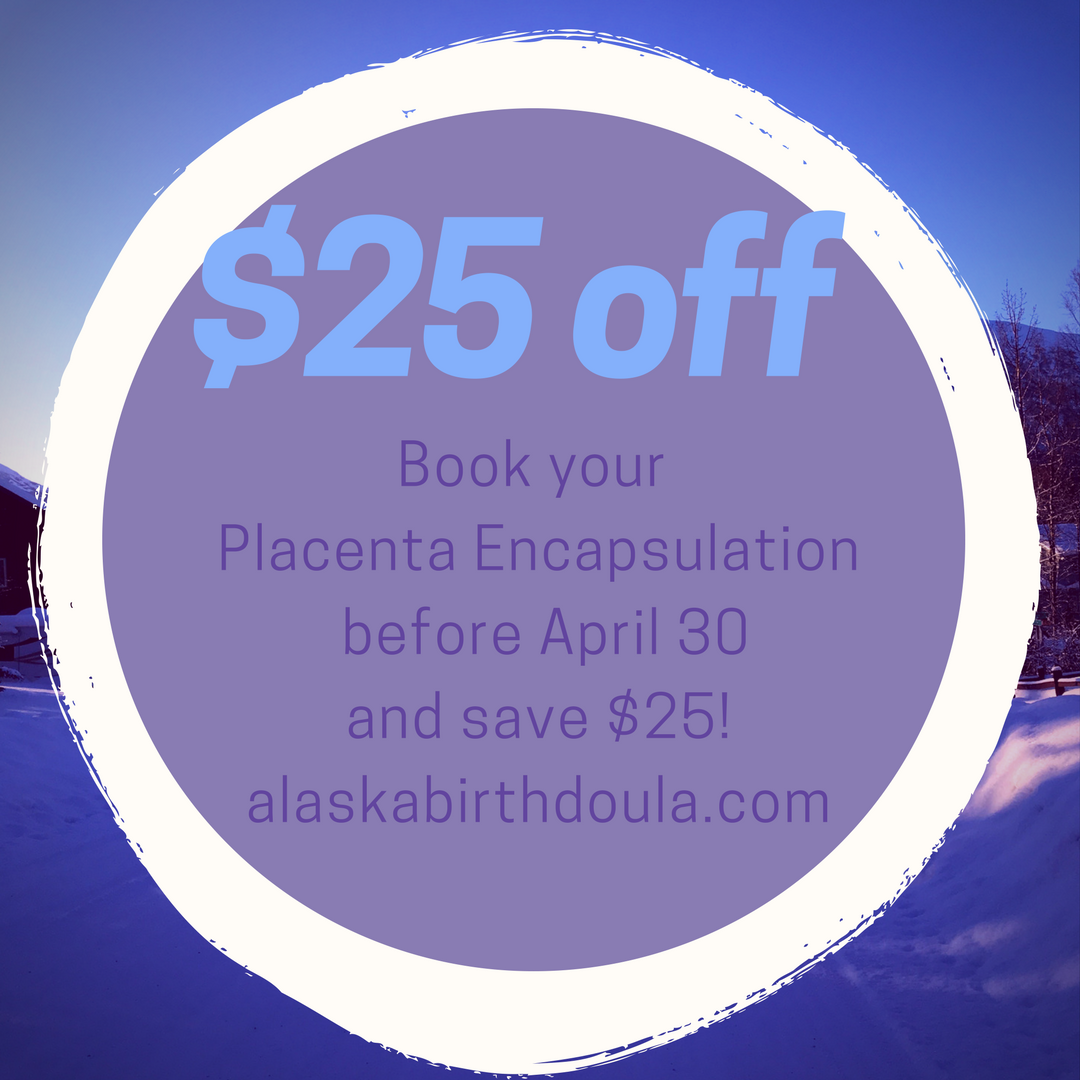 Placenta Encapsulation Anchorage Shanna Switzer Doula