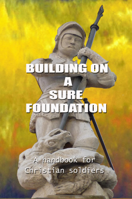 "Book 2. ""Building on a Sure Foundation"""