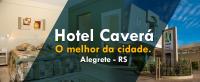 Hotel Caverá - Alegrete - Rio Grande do Sul