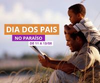 Promoção Dia dos Pais - Hotel Paraíso das Águas - Bahia