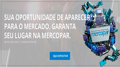 Mercopar 2017: Venha conhecer os grandes destaques e as novidades da Indústria Mundial!