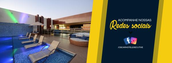 Facebook Instagram - Hotel Oscar Executive - Hotel em Porto Velho