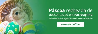 Páscoa - Adoro Hotel em Farroupilha - Desconto