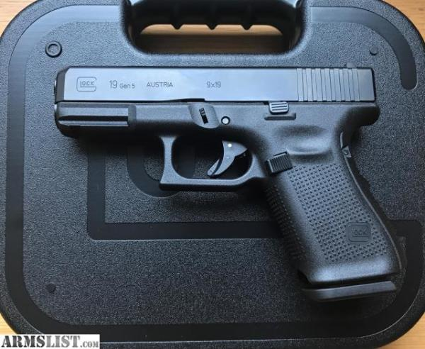 Glock 19 Gen 5   $580 cash, tax included