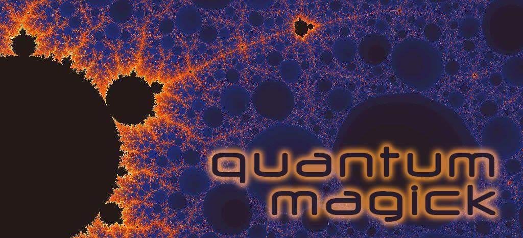 Quantum Magick w/Lord Llium Herneson