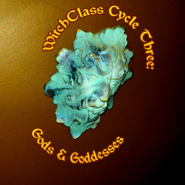 WitchClass 3: Gods & Goddesses w/ Rev. Mark