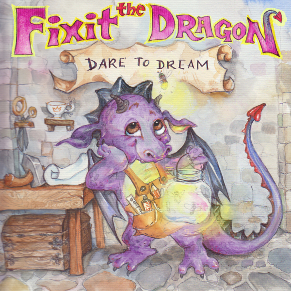 Fixit the Dragon Dare to Dream  By T.L.Derby  Illustrated By Anna Lewis   Release Date 7/11/17