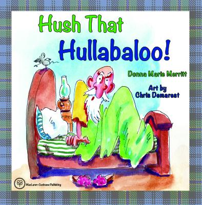 Hush that Hullabaloo! Release Date 6/20/17