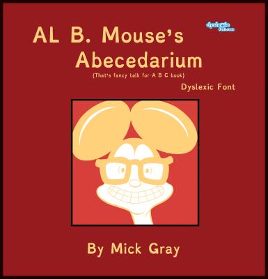 Al B. Mouse's Abecedarium