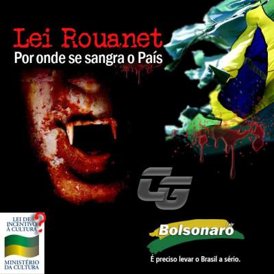 Lei Rouanet: Por onde sangra o País!