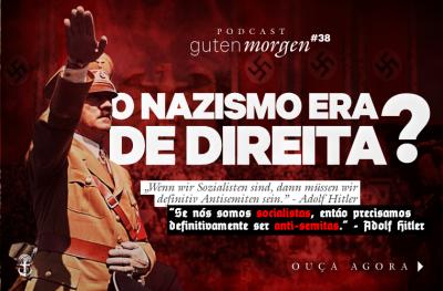 Guten Morgen Drops : Suas definições de nazismo foram atualizadas