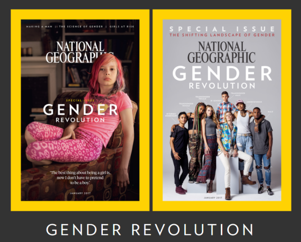 January 2017: National Geographic Gender Revolution Special Issue,