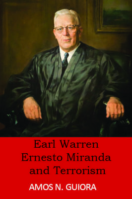 Earl Warren, Ernesto Miranda and Terrorism