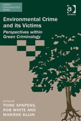 """Victims of environmental crime: routes for recognition, restitution and redress"""