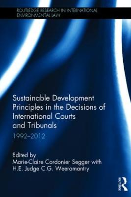 The Sofia Guiding Statements on Sustainable Development Principles in the Decisions of International Tribunals.
