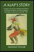 A Kiap's Story ISBN: 978-1502703453