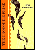 The Crocodile Prize Anthology 2013 ISBN: 978-0987132178