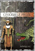 The Crocodile Prize Anthology 2015 ISBN: 978-1515182634