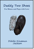 Daddy Two Shoes ISBN: 978-1502772282