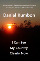 I Can See My Country Clearly Now ISBN: 978-1530843954