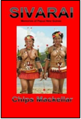 Sivarai: Memories of Papua New Guinea ISBN: 978-0987132185