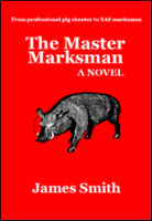 The Master Marksman ISBN: 978-1523450282