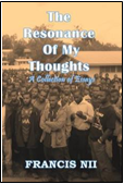 The Resonance of My Thoughts: A Collection of Essays ISBN: 978-1511968874