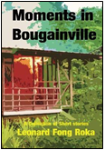Moments in Bougainville ISBN: 978-0987132154
